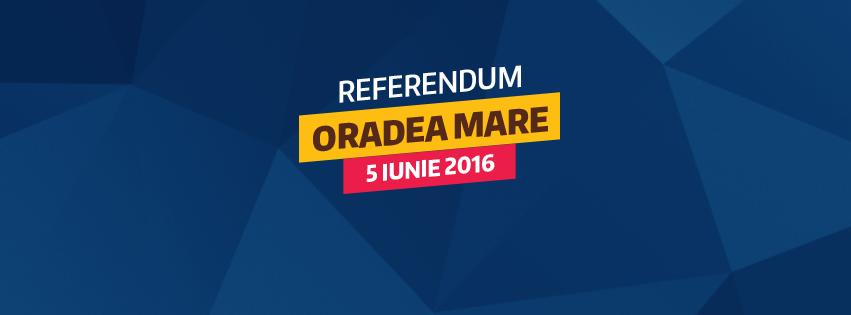 Referendum Oradea Mare 5 iunie 2016